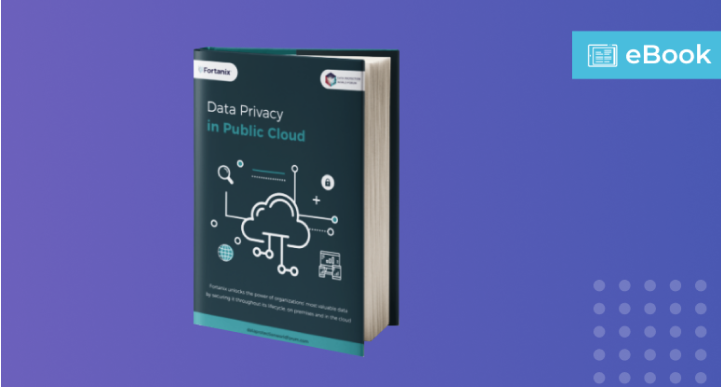 Ebook_ Data Privacy in Public Cloud (fortanix.com)