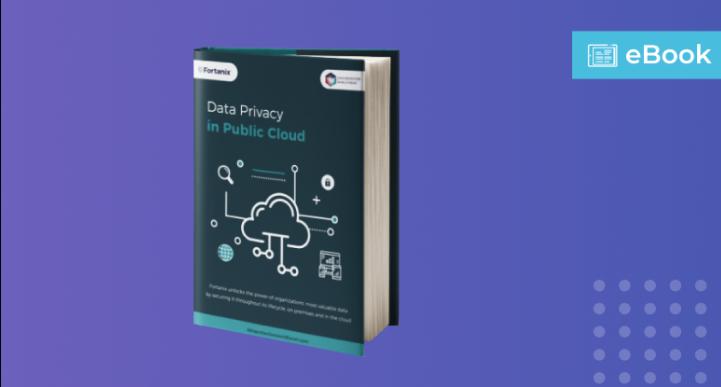 Ebook_ Data Privacy in Public Cloud (fortanix.com)